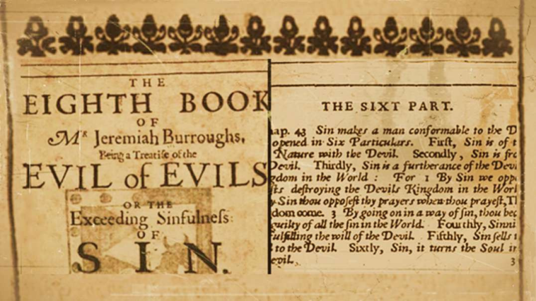 1John 3:8 'He that Committeth Sin Is Of The Devil' - J.B. Burroughs 1654; Speed-Clip w/Txt