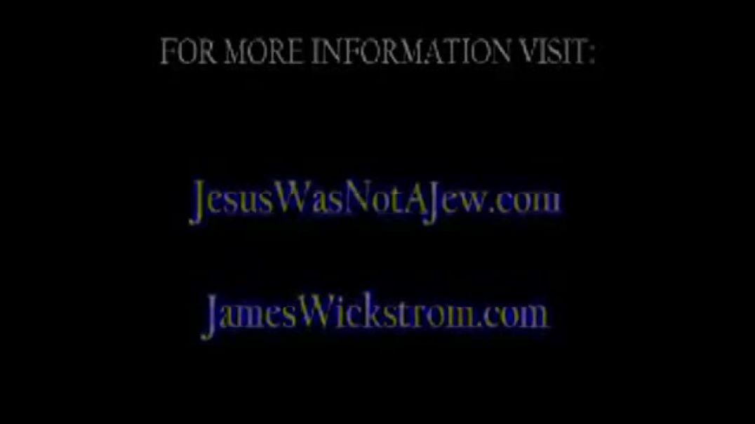 Jesus Was Not A (((Jew))) Pastor James P Wickstrom