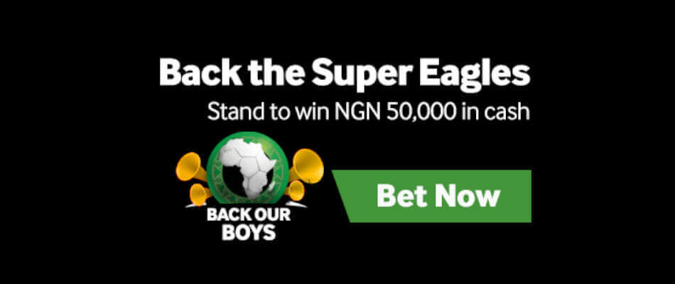 Back Super Eagles at Betway for a chance to win NGN 50,000