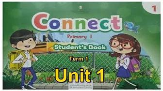 Connect 1 Unit 1 - AUDIO & VIDEO نصوص / استماع / فيديو  كونكت  الصف الاول الابتدائى الترم الاول بدون موسيقى | Connect 1 Unit 1 - AUDIO & VIDEO: Text / Listen / Video Connect to the first class of primary school, first term No Music