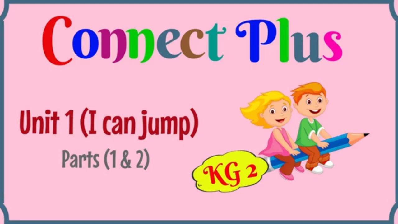 KG 2 ، Connect Plus ، اللغة الإنجليزية للأطفال بدون موسيقى | KG 2, Connect Plus, English for kids No Music
