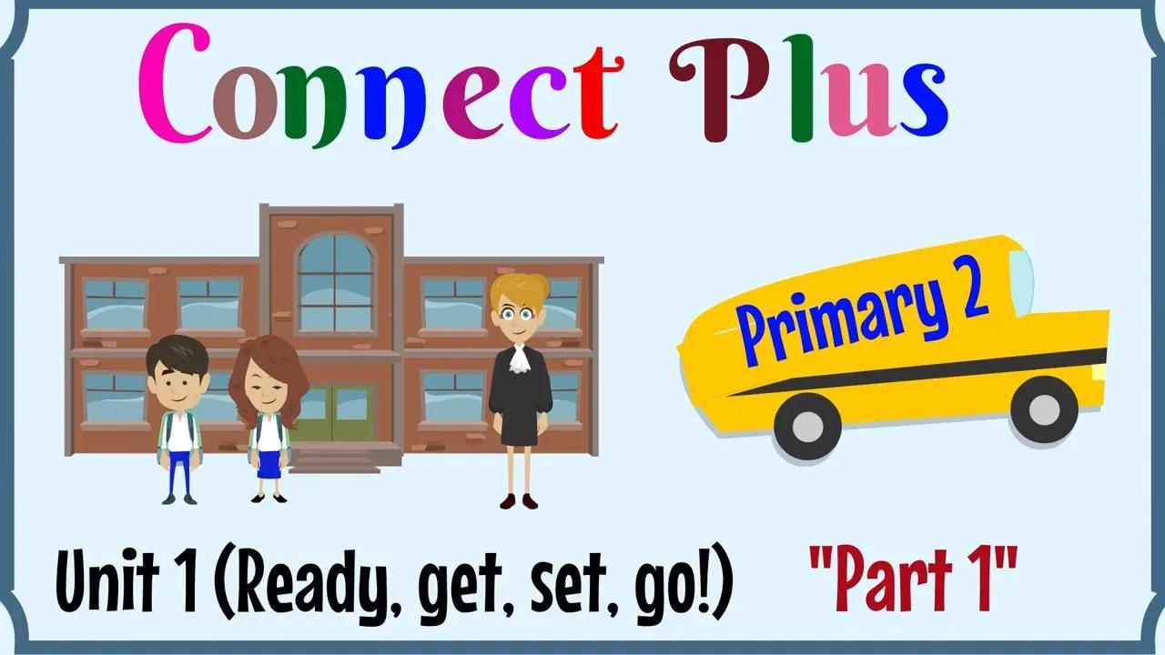 الابتدائية 2 ، Connect Plus بدون موسيقى | Primary 2, Connect Plus No Music