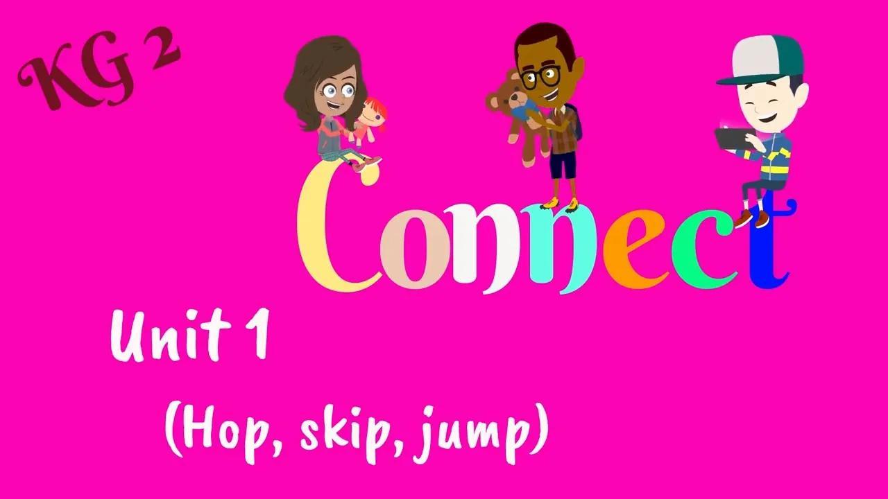 الروضة 2 ، كونيكت ، الإنجليزية للأطفال | اللغة الإنجليزية لرياض الأطفال 2 بدون موسيقى | KG 2, Connect, English for Kids | English for KG 2 No Music