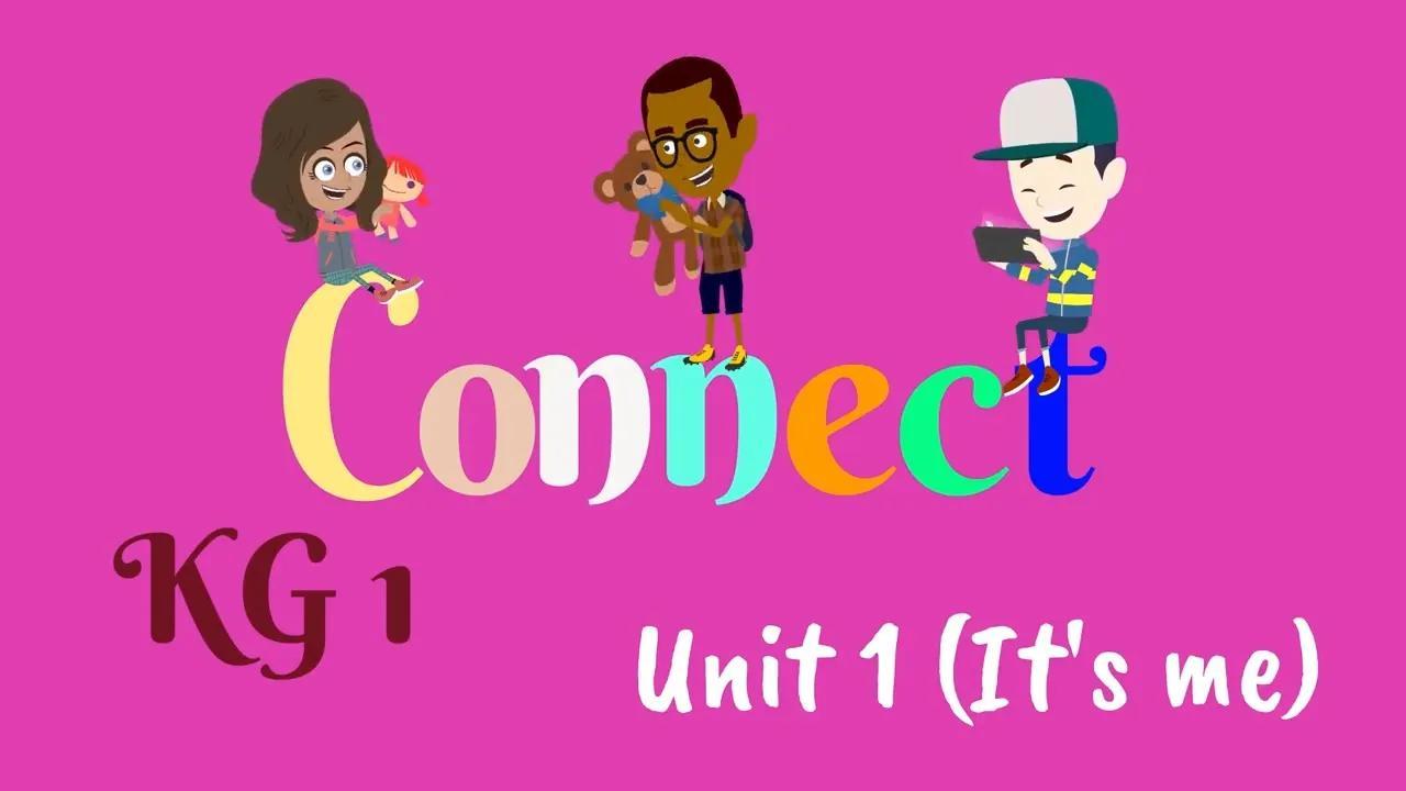 KG 1 ، كونيكت ، لغة إنجليزية للأطفال | اللغة الإنجليزية لرياض الأطفال 1 بدون موسيقى | KG 1, Connect, English for kids | English for KG 1 No Music