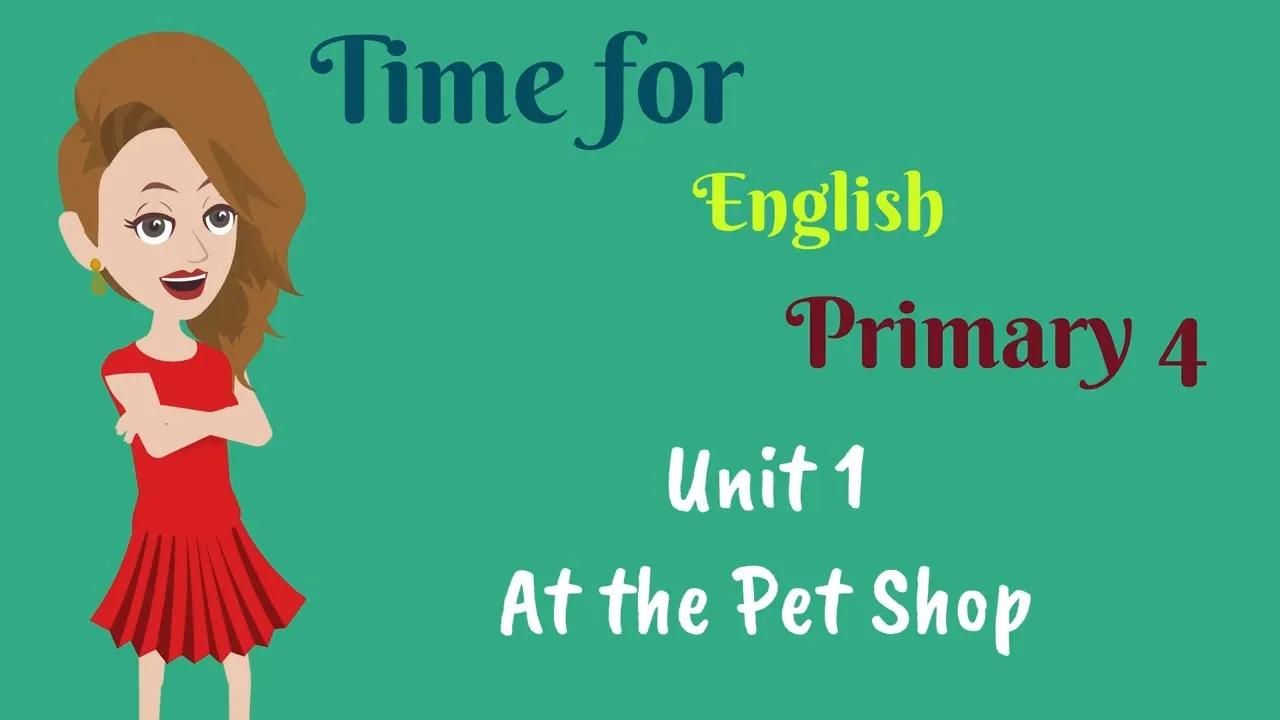 الصف الرابع الابتدائي ، حان الوقت للغة الإنجليزية ، الإنجليزية للأطفال | اللغة الإنجليزية للابتدائي 4 بدون موسيقى | Primary 4, Time for English, English for kids | English for Primary 4 No Music
