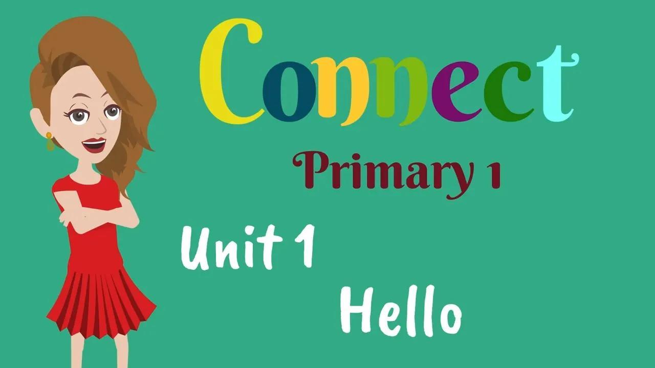 الابتدائي 1 ، التواصل ، اللغة الإنجليزية للأطفال | اللغة الإنجليزية للابتدائي 1 بدون موسيقى | Primary 1, Connect, English for kids | English for Primary 1 No Music