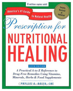 Prescription For Nutritional Healing Fifth Edition