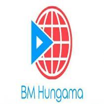 BM HUNGAMA
