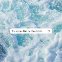 Knowledge Hub By Shankharaj