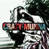 CRAZY MUNNA