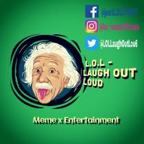 L.O.L - Laugh Out Loud