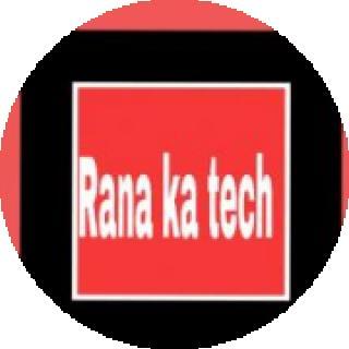 Rana ka tech