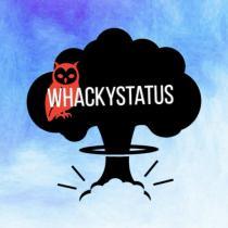 Whackystatus