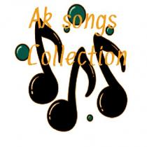 Ak songs collection