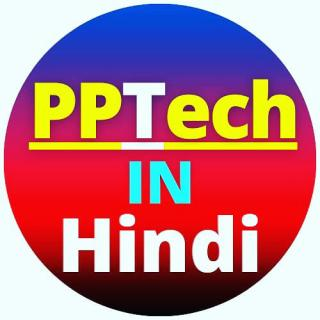 PPTech IN Hindi