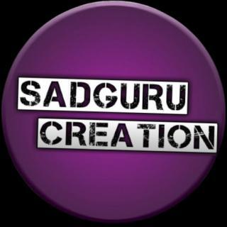 sadguru creation