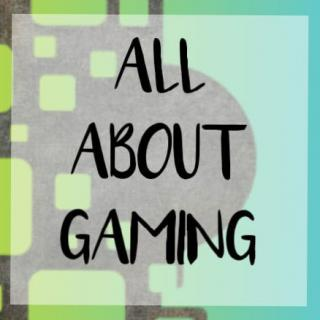 ALL ABOUT GAMING