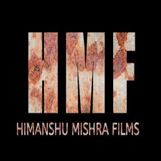 Himanshu Mishra Films