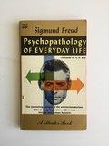 Psychopathology of Everyday Life - Freud