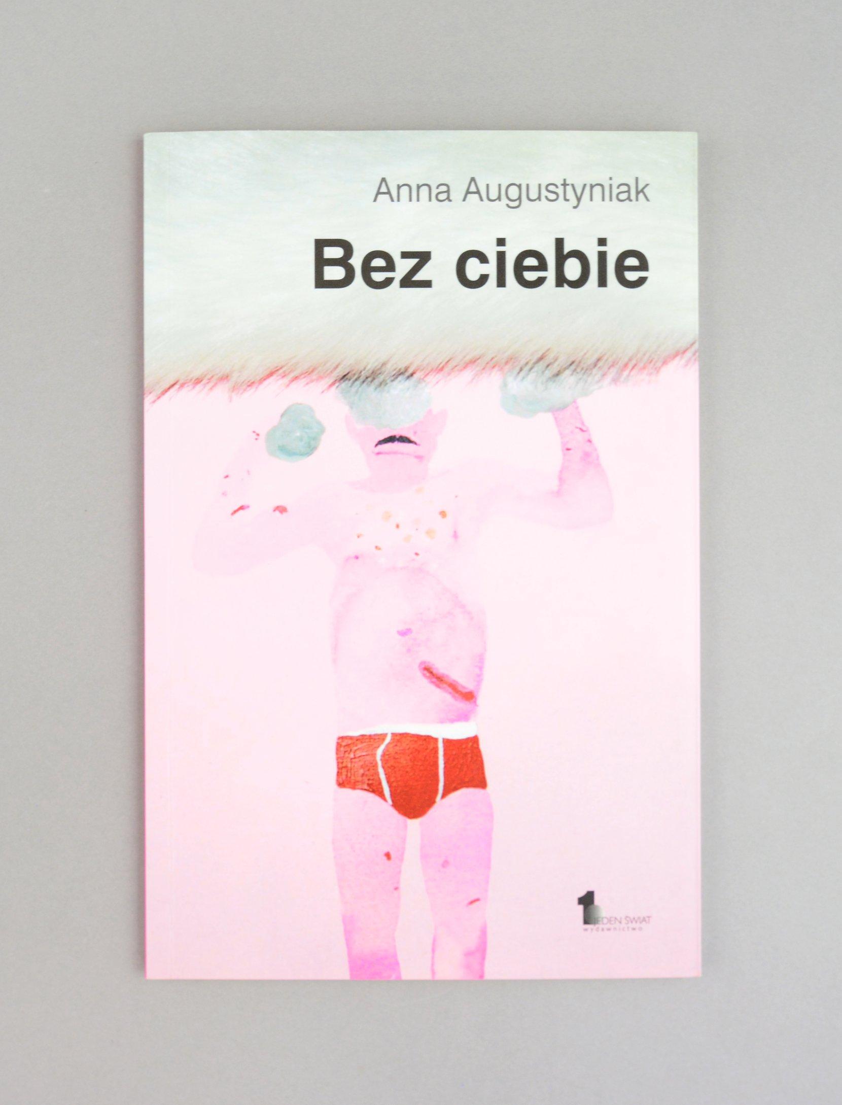 anna augustyniak: bez ciebie, 2015 books poetry Anna Augustyniak