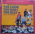 Ennio Morricone – The Good, The Bad And The Ugly (Original Motion Picture Soundtrack)