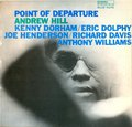 Andrew Hill – Point Of Departure