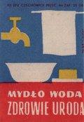 Etykieta 75: Mydło, woda, zdrowie, uroda  (1962)