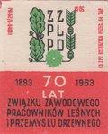Etykieta 82: 70 lat związku zawodowego pracowników leśnych i przemysłu drzewnego  (1963)