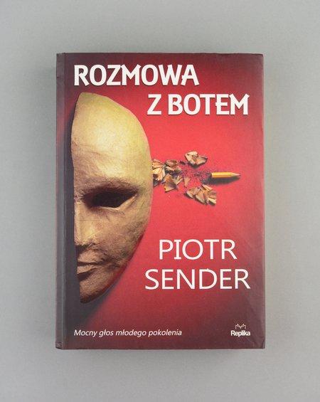 rozmowa z botem, piotr sender, 2016 books Piotr Sender