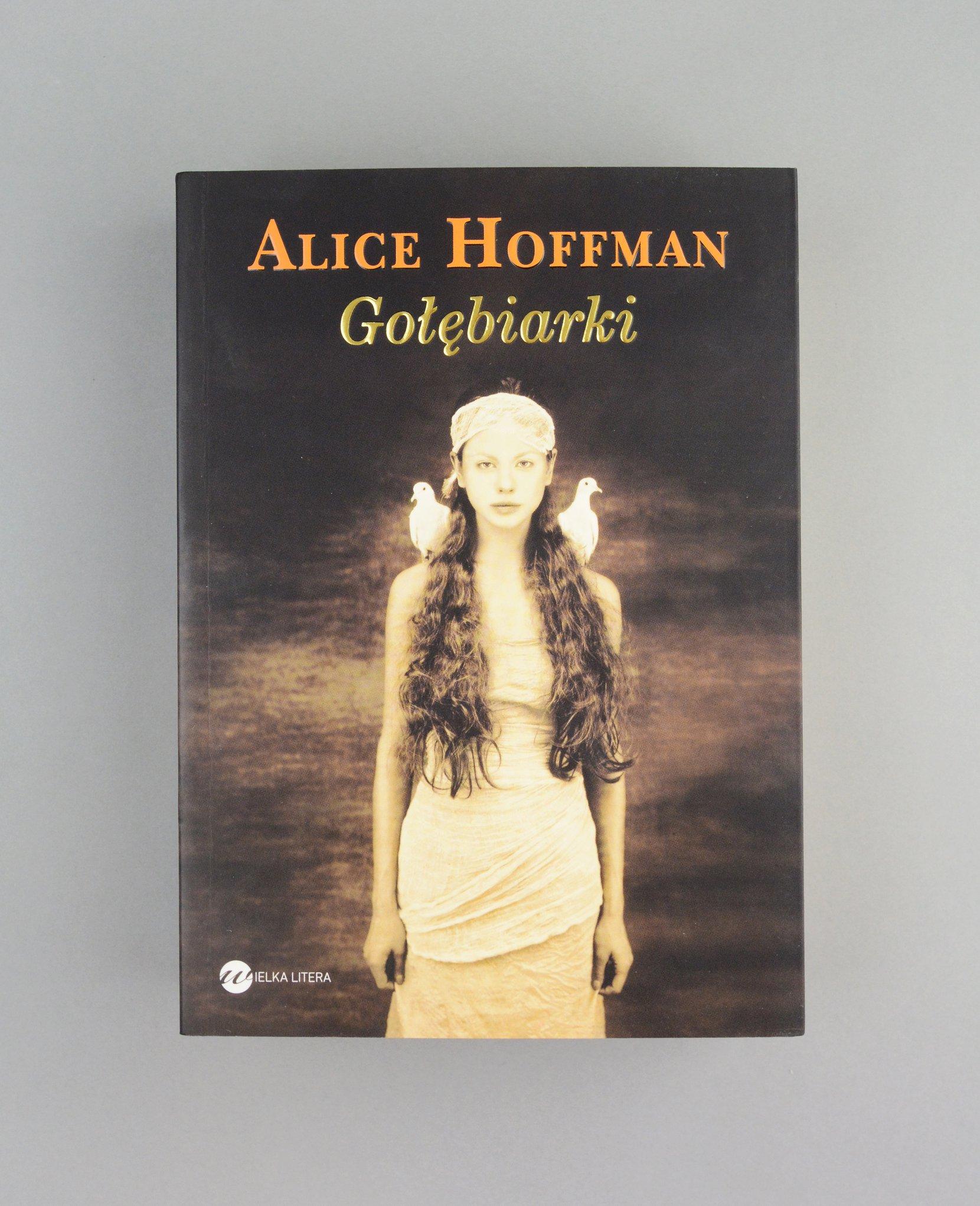 alice hoffman: gołębiarki, 2013 books history Alice Hoffman