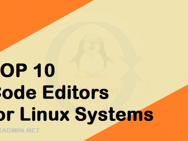 10 Best Open Source Linux Code Editors Applications code editor Editor