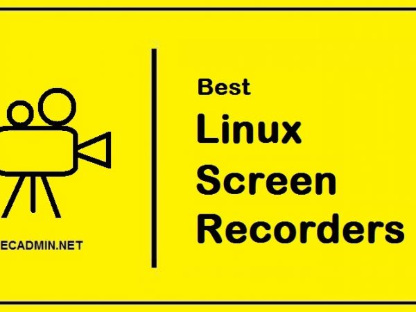 10 Best Linux Screen Recording Tools in 2021 Applications screen capture screen recorder tools