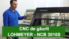 CNC gaurire NCB3010S Lohmeyer