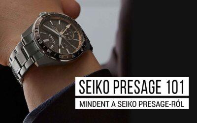 Seiko Presage 101 – a teljes Presage történelem, típusok és különleges modellek