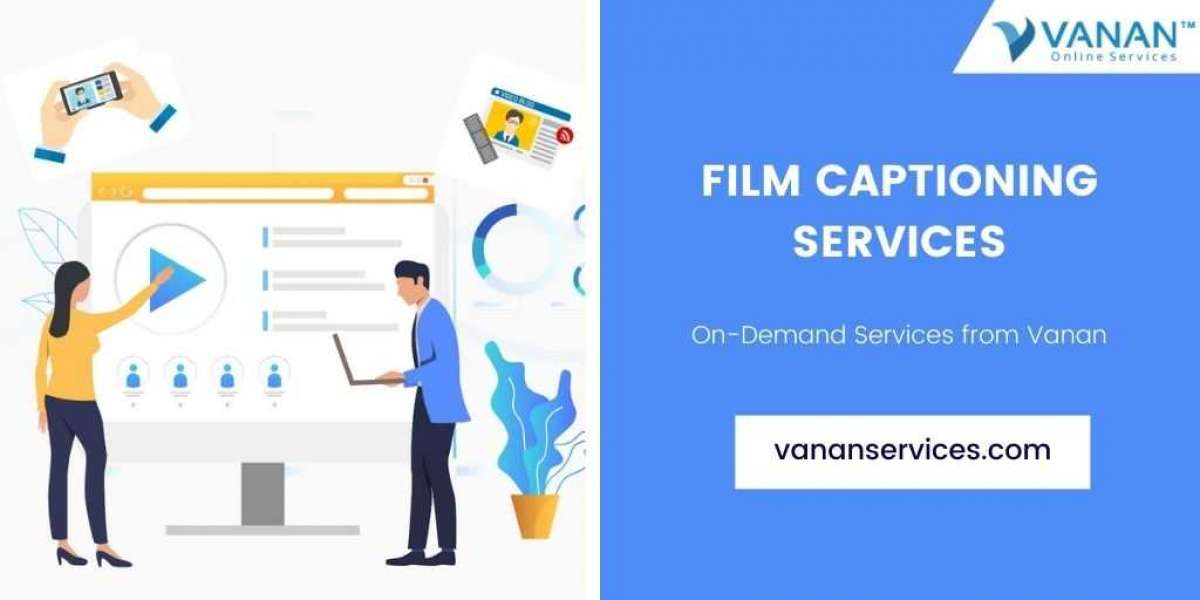 Benefits of Film Captioning Services For Your Videos