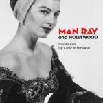 Man Ray and Hollywood