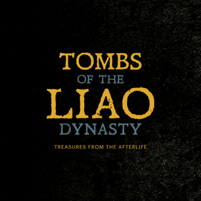 Tombs of the Liao Dynasty