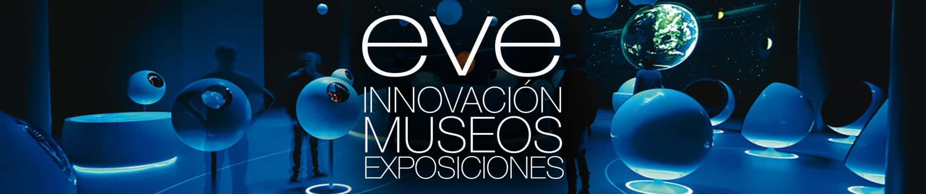 EVE Espacio Visual Europa (Museums & Innovation)