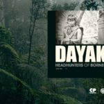 Dayak, Headhunters of Borneo
