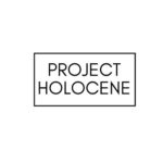 Project Holocene Outdoor Exhibition