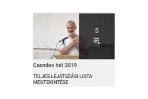 Csendes hét 2019 videóanyaga