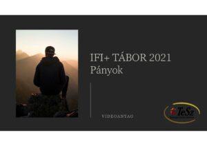 IFI+ tábor 2021 – Videóanyag
